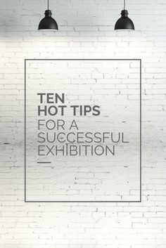 Ten Hot Tips for a Successful #Exhibition #Tradeshow #eventprofs