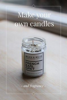 and fragrance Make your own candles Add a spark to your home decor' with a beautifully scented candle you've made yourself. You'll Need: Soy Wax Flakes Cotton Wicks Glass Vessel (Jar etc) Paddle Pop Sticks Loose Leaf Tea (I used French Tea Candles, Scented Candles, Candle Jars, Soy Wax Flakes, Candle Making Business, Candle Packaging, Girly, Natural Candles, Candlemaking