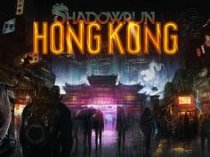 """Shadowrun: Hong Kong is a new tactical computer role-playing video game by developer Harebrained Schemes that's the latest in their line of Shadowrun-based games that is """"set in Shadowrun's magical..."""