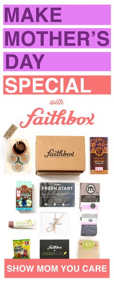 Show Mom You Care This Mother's Day with Faithbox!