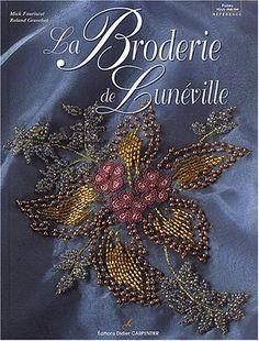 Embroidery Luneville: Amazon.fr: Mick Fouriscot Roland Gravel: Books