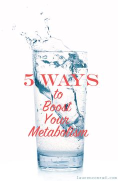5 Ways to Boost Your Metabolism.