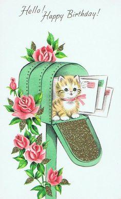 Happy Birthday Vintage, Vintage Valentines, Happy Birthday Cards, Vintage Pictures, Vintage Images, Cute Pictures, Vintage Cat, Vintage Gifts, Vintage Greeting Cards