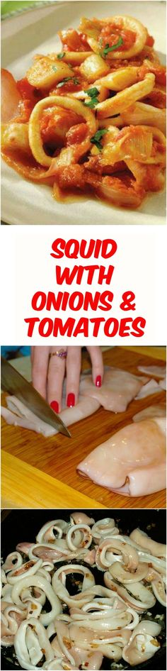 Squid with Onions and Tomatoes Squid 4 pieces; Tomatoes 5 pcs; Leek 4 pieces; White wine 100 ml; Vegetable oil 4 tbsp Salt and pepper 0.3 tsp Squid washed, cut into rings. In a deep skillet heat the vegeta...