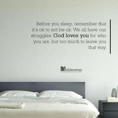 Before you sleep, remember that it's ok to not be ok. We all have our struggles. God loves you for who you are, but too much to leave you that way...http://ibibleverses.christianpost.com/?p=72872  #sleep #bed #loves