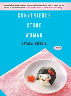The English-language debut of an exciting young voice in international fiction, selling copies in Japan alone, Convenience Store Woman is a bewitching Best Fiction Books, Best Books To Read, New Books, Good Books, Literary Fiction, Literature Books, Summer Books, Summer Reading Lists, Beach Reading