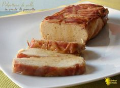Polpettone+di+pollo+in+crosta+di+pancetta+(ricetta+secondo)