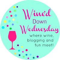 Wine'd Down Wednesday {88} - Our Three Peas