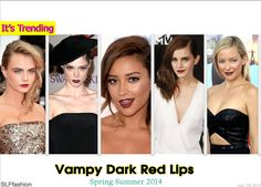 """Vampy Red #Lipstick in Spring and Summer Time is a Trending #Makeup #Style for #ss2014, Wearing vampy red lips is """"No longer limited to cold Fall/Winter seasons"""", thanks to the trendsetter stars who knew how to perfect wearing it during Spring and Summer 2014."""