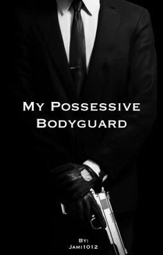 My Possessive Bodyguard http://my.w.tt/UiNb/WAbONgXvtt #romance #Romance #amreading #books #wattpad