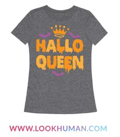 "This funny halloween shirt features a crown, bats, and the words ""hallo-queen"" and is perfect for wearing this fall and especially during Halloween! Ideal for trick-or-treating, eating candy, watching scary movies and Halloween favorites like Hocus Pocus, drinking all sorts of alcoholic potions, and hanging out with ghosts, goblins, witches, demons, black cats, or just staying home carving pumpkins!"