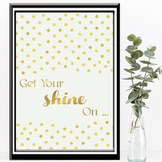 Get Your Shine On Wall Art Print. Printable by BubblewaterDesigns