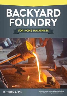 The process of casting metal in a sand mold, a craft which has been practiced for centuries, is actually very simple. Most towns of any size once had a small foundry to perform small-scale casting job