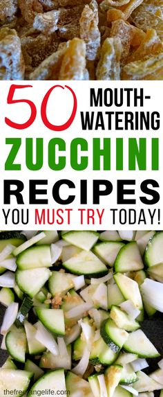 50+ Mouthwatering Zucchini recipes for every taste. If you have a zucchini harvest in your garden you will love this round up of some of the best zucchini recipes around!
