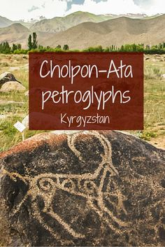 Cholpon Ata petroglyphs, on the northern shore of Issyk-Kul lake, Kyrgyzstan… where history meets scenery