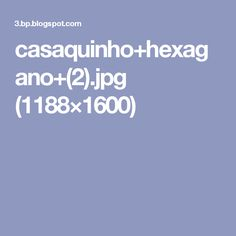 casaquinho+hexagano+(2).jpg (1188×1600)