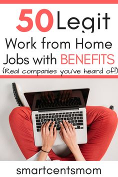 These legitimate work from home jobs with benefits include positions from some of the best businesses in the US! I'm impressed that you can make money from home with online jobs and still earn benefits. These jobs have potential to be some of the highest paying work from home jobs online! via @https://www.pinterest.com/smartcents/