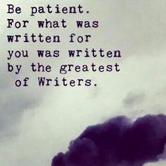 Be patient Allah knows best