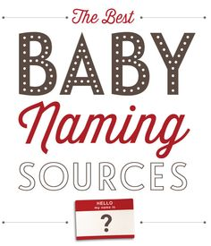 Collection of all the best baby naming website and books!