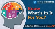 Get up-to-date information from nationally recognized experts on medical coding, billing, and compliance.  #CodingCon2015 #Medicalconference