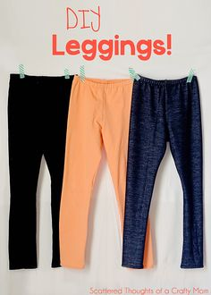 For when I learn to sew!!! Sew leggings for your little girl, pattern included