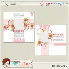 Blush Vol.2 by Dagi's Temp-tations of GIngerscraps. Now on sale at 30% off . Includes the png, psd, tiff and page file formats