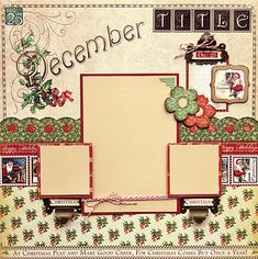 Graphic 45 Place in Time December layout by Robin Shakoor #graphic45 #layouts Scrapbook Designs, Scrapbook Page Layouts, Scrapbook Sketches, Scrapbooking Ideas, Scrapbook Templates, Scrapbook Journal, Scrapbook Paper Crafts, Scrapbook Frames, Scrapbook Cards