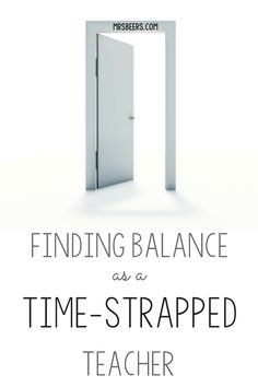 How to find balance as a time-strapped teacher. to help manage your time as wisely as possible to maximize productivity. High School Classroom, Middle School Teachers, Elementary Teacher, Upper Elementary, First Year Teachers, New Teachers, Teacher Blogs, Teacher Hacks, Classroom Organization