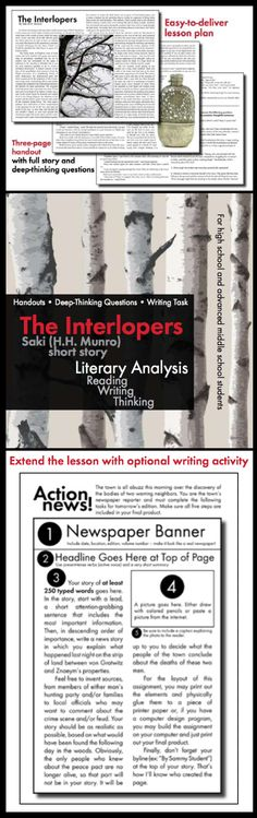 "Use the classic short story, ""The Interlopers,"" by Saki (H.H. Munro) to teach your students the elements of literary analysis. This one-day lesson plan includes the full story with attractive illustrations, a 6-question deep-thinking exercise (with detailed answer key, of course), and an optional writing activity that shows students step-by-step how to build a newspaper article."