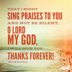 I will give you thanks forever!