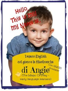 Early language learners with a song and a craft in Italian and English - Imparare Inglese per Bambini col gioco e filastrocche - Hello, Me, MY NAME | AngeliqueFelix.com