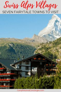 Switzerland: Swiss Alps Villages to visit: Arolla, Grimentz, Trient, Champex, Verbier, Zermatt, Les Hauderes #switzerland #swissalps
