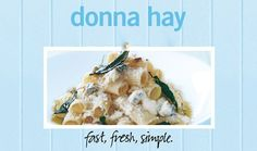 Simple Three-cheese Pasta : Donna Hay Fast Fresh Simple : The Home Channel Three Cheese Pasta Recipe, Donna Hay Recipes, Pasta Recipes, Cooking Recipes, Cooking Spaghetti, Cooking Pasta, Good Food Channel, Butter Pasta, Homemade Pasta