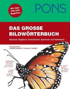PONS Das grosse Bildwörterbuch Deutsch, Englisch, Französisch, Spanisch, Italienisch - Buch portofrei bei Weltbild.ch kaufen