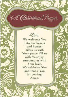 A Christmas Prayer Christmas Dinner Prayer, Christmas Verses, Christmas Program, Christmas Blessings, Christmas Messages, Christmas Wishes, Christmas Greetings, Christmas Traditions, Christmas Holidays
