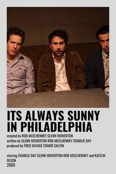 Iconic Movie Posters, Iconic Movies, Film Posters, Music Posters, Film Poster Design, Charlie Day, Sunny In Philadelphia, It's Always Sunny, Film Aesthetic