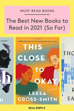 The Best New Books to Read in 2021 (So Far)   This is Real Simple's comprehensive list of the best books of 2021 as of right now. From fiction, memoirs, thrillers, nonfiction, and more, these are the best books that our editors have read so far this year. #realsimple #bookrecomendations #thingstodo #bookstoread