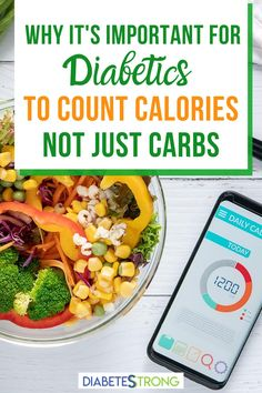 Whenever someone gets diagnosed with type 1 diabetes (T1D), the first thing that an educator or dietitian tries to teach them is how to count carbs. Although I have been living with T1D now for almost half a century, I have to admit that I don't count carbs. Not only that, but I don't think carb counting works very well! Find out why I count calories, not just carbs for my diabetes management. #diabetes #diabetesmanagement #calories #nutrition #mealplanning #diabetesstrong