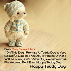 A new and romantic way to wish Teddy Day to the loved one. Get Happy Teddy Day quotes with name of your love. Valentines Day Quotes Images, Valentine's Day Quotes, Happy Valentines Day, Happy Teddy Bear Day, Teddy Day, Happy Propose Day, Wishes Messages, Get Happy, Boyfriend Quotes