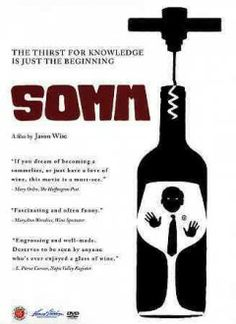 Sohm (2013) Takes the viewer on a humorous, emotional and illuminating look into the mysterious world of the Court of Master Sommeliers and their massively intimidating master sommelier exam.