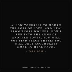 Allow Yourself to Mourn the Loss of Love