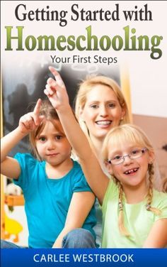 Getting Started with Homeschooling: Your First Steps, http://www.amazon.com/dp/B00JVU1FGS/ref=cm_sw_r_pi_awdm_T7pCtb1AQFDNQ