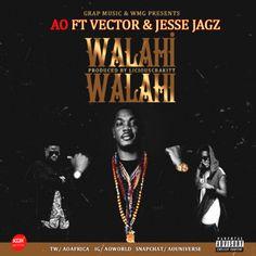 DOWNLOAD:VIDEO: AO  Walahi Walahi ft. Vector X Jesse Jagz