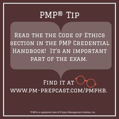 PMP Tip: Read the the Code of Ethics section in the PMP Credential Handbook!  It's an important part of the exam. Find it at www.pm-prepcast.com/pmphb. #PMP