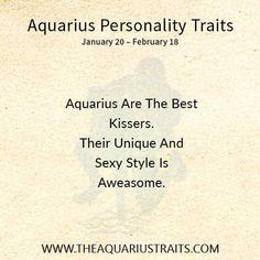 Aquarius Personality Traits, Good Kisser