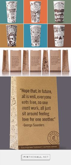 "Food For Thought: Chipotle Expands Literary #Packaging Series curated by Packaging Diva PD ""Cultivating Thought"" series of commissioned writings printed on its cups and carry-out bags—like the 21st century version of the stuff boomers used to read on the back of cereal boxes created via http://www.brandchannel.com/home/post/2015/02/02/150202-Chipotle-Cultivating-Thoughts.aspx"