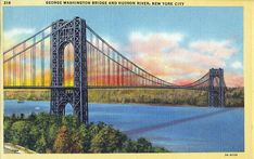 Vintage New York City Postcard -- The George Washington Bridge over the Hudson River ~~~ The VintagePlum Shop on Etsy ~~~ Fort Washington, Washington Heights, George Washington Bridge, National Lampoons Vacation, Vintage New York, Hudson River, See Images, Brooklyn Bridge, New York City