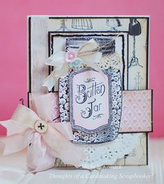 Thoughts of a Cardmaking Scrapbooker!: Vintage Button Jar!