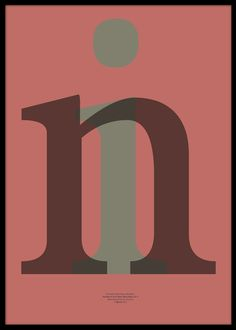 Typographyc Series - in.  Printed on 130g coated satin paper, pantone colors.  SIZE 500 x 700mm. © 2013 typoLIFE
