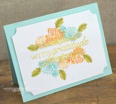 With Gratitude Card by Nichole Heady for Papertrey Ink (March 2013)